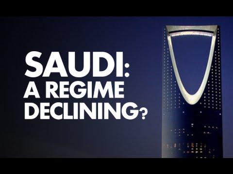 Saudi: A Regime Declining?