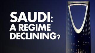 saudi arabia a regime declining?