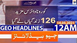 Geo Headlines 12 AM | 14th May 2021 screenshot 5