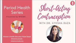 Short-Acting Reversible Contraception ~ WHEMS Period Health Series Video 2