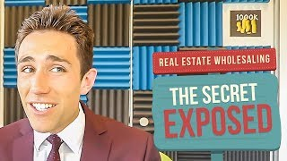 Real Estate Wholesaling: Exposed.