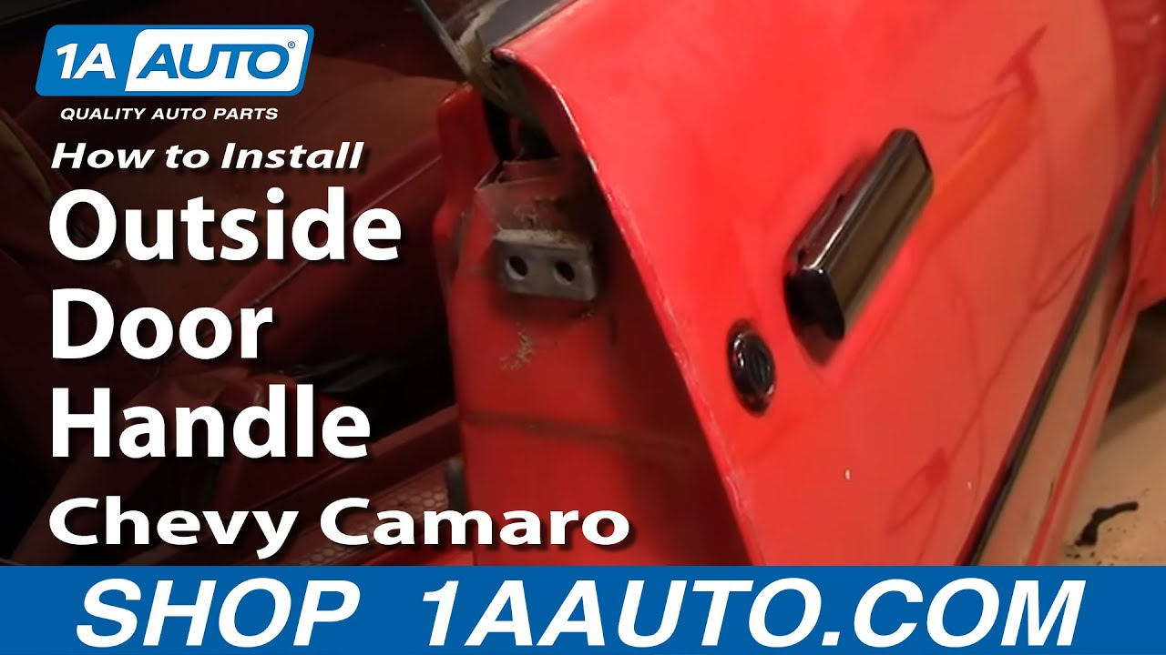 How To Install Replace Outside Door Handle Chevy Camaro