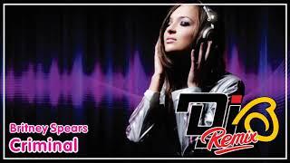 Britney Spears - Criminal DJ B Remix