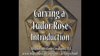 Carving a Tudor Rose - Introduction