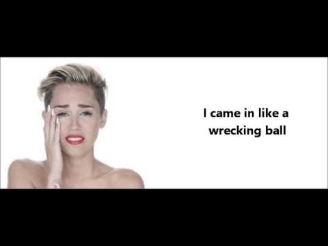 Wrecking Ball - Miley Cyrus - With lyrics **Full Song