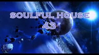SOULFUL HOUSE 43