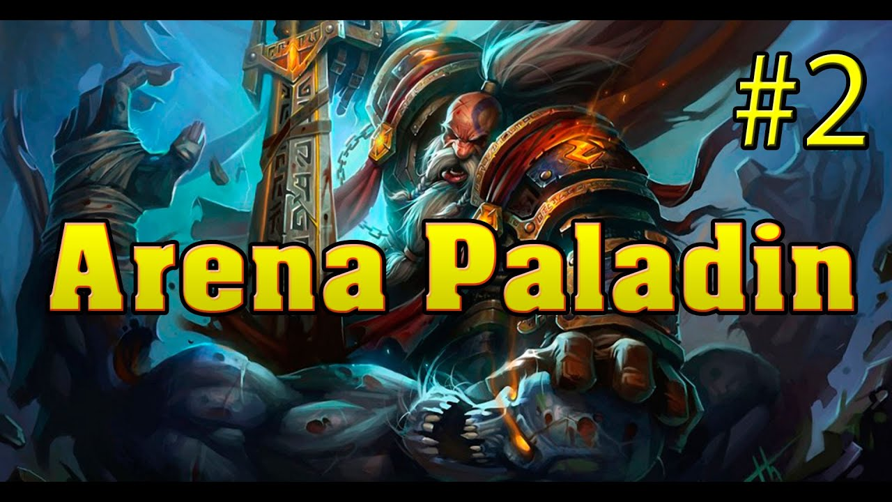 how to play paladin arena hearthstone