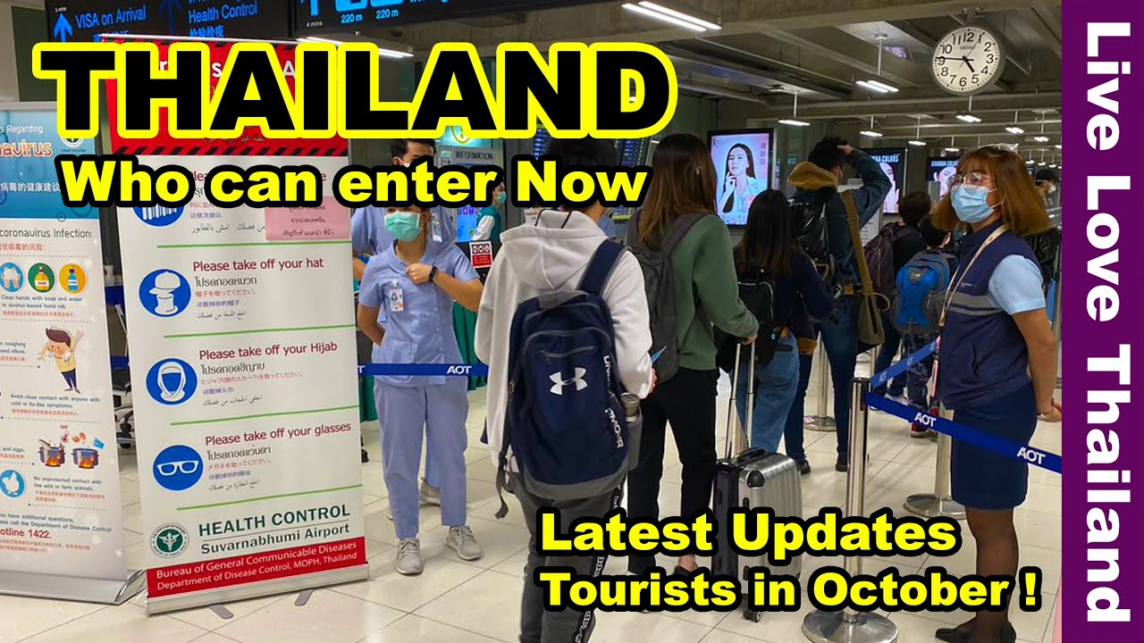 Thailand who can enter now | Tourists in October | Latest updates #livelovethailand