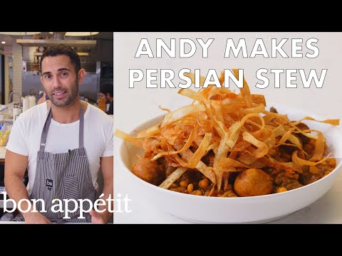 Andy Makes Khoresh Gheymeh (Persian Stew) | From the Test Kitchen | Bon App茅tit
