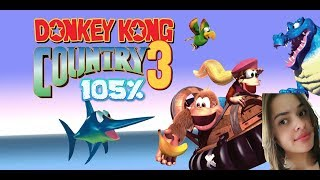 Donkey Kong Country 3 105% - JOGANDO SEM CHECKPOINT E BARRIL DE KONG!