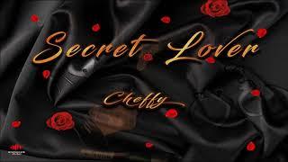 """Cheffy - Secret Lover """"2018 Release"""""""