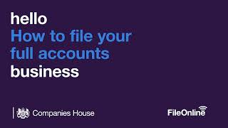 How to file y๐ur full accounts