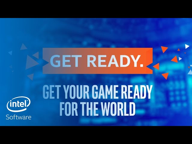 Get Ready, Get Noticed, and Get Big with the Intel Game Dev Program | Intel Software