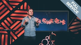 FLOURISH week 4 // Kevin Queen // Cross Point Church // Full Service
