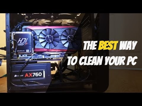 The BEST Way to Clean Your PC!