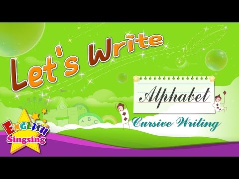 Let's Write - Cursive Writing - Alphabet A to Z - How to Write abc for kids