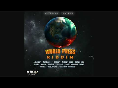 World Press Riddim Mix Alkaline,Jahmiel,Beenie Man,Shaneil Muir,Knaxx,Denygue & More (Sponge Music)