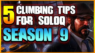 5 BEST CLIMBING TIPS FOR SEASON 9 | League of Legends