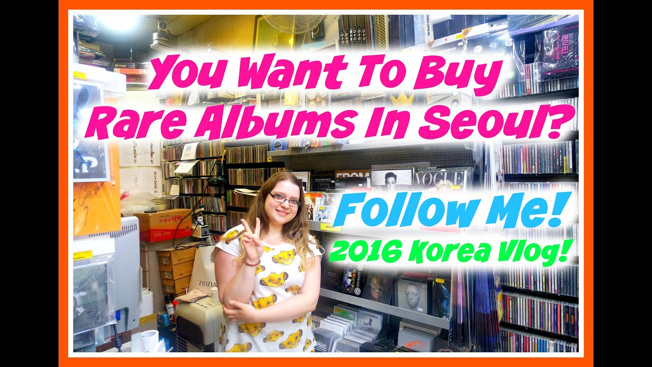 Where To Get Rare Kpop Albums In Seoul