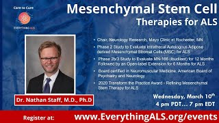 Mesenchymal Stem CellTherapies for ALS from Dr  Nathan Staff