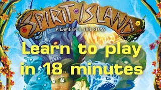Learn to Play Spirit Island (with expansion) in 18 Minutes