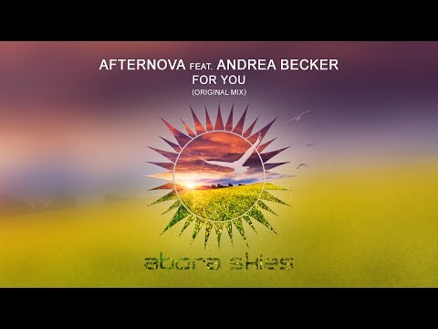 Afternova feat. Andrea Becker - For You