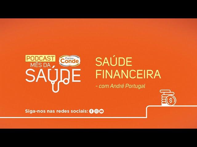 Mês da Saúde - Podcast André Portugal