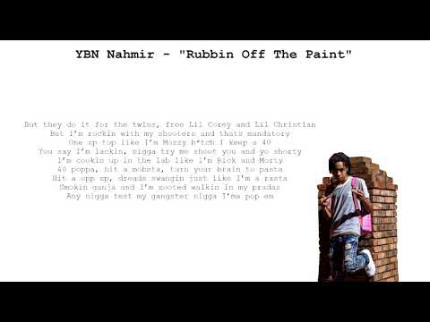 YBN Nahmir  Rubbin Off The Paint Lyrics on Screen