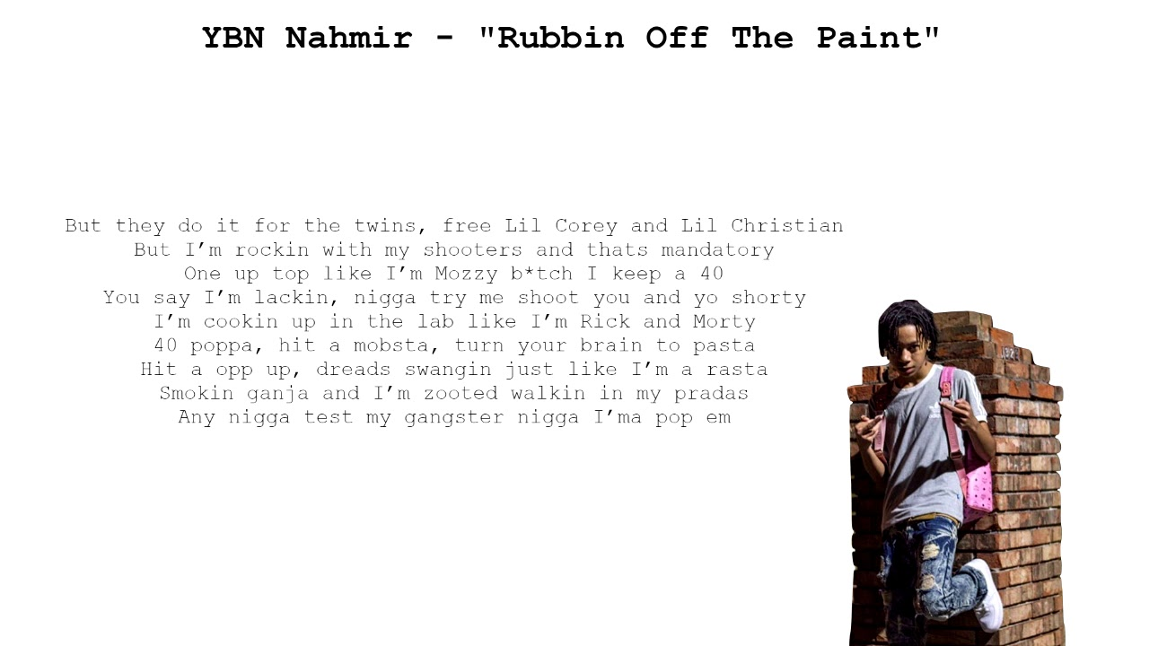 ybn nahmir rubbin off the paint lyrics on screen youtube