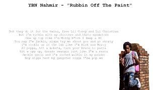 YBN Nahmir - Rubbin Off The Paint (Lyrics on Screen)