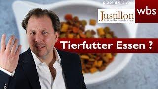Ist Tierfutter auch für Menschen zum Essen da? | RA Solmecke und Justillon