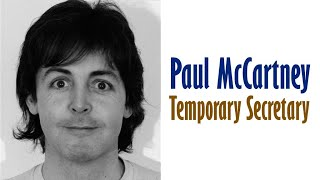 "Paul McCartney  ""Temporary Secretary"""