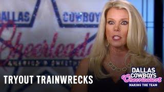 Dallas Cowboys Cheerleaders: Making the Team   Tryout Trainwrecks