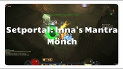Mönch: Inna's Mantra (Setportal, Setdungeon, Diablo 3)