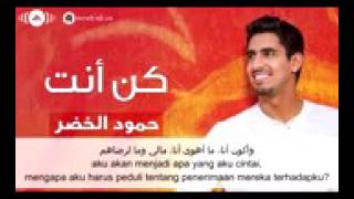 Video Humood AlKhudher Kun Anta Arabic lyric with Indonesian Translation download MP3, 3GP, MP4, WEBM, AVI, FLV Desember 2017