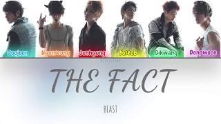 Beast (비스트) - The Fact (Color Coded Lyrics Han/Rom/Eng/가사)