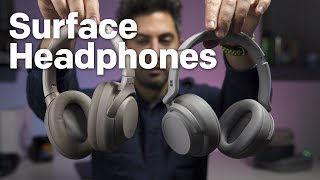 Surface Headphones review: Better than Sony WH-1000XM3 or Bose QC35?