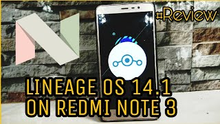 Lineage OS 14.1 On Redmi   Review   Features  