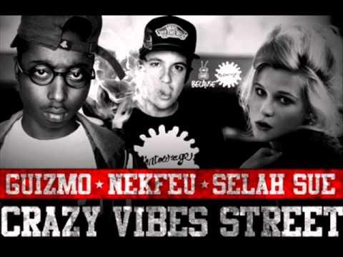 Selah Sue feat. Guizmo & Nekfeu - Crazy Vibes Street