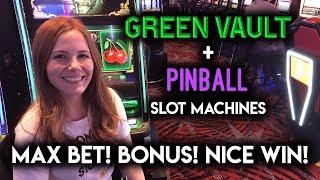 Trying the Green Vault Slot Machine! Max Bet Pinball BONUS! Nice Win!
