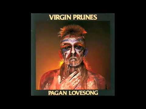 Virgin Prunes - Pagan Lovesong (vibeakimbo)
