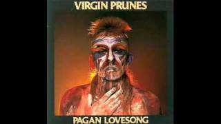 Virgin Prunes - Pagan Lovesong (vibeakimbo)