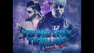 Yo No Soy Tu Marido  - Nicky Jam Ft Farruko