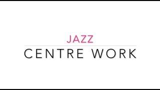 Centre Work Jazz