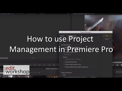 How To Use Project Management In Premiere Pro