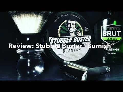 "Review: Stubble Buster ""Burnish"" Shaving Soap"
