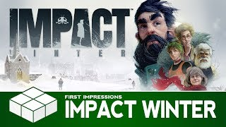 Impact Winter   PC Gameplay & First Impressions