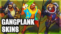 All Gangplank Skins Spotlight (League of Legends)