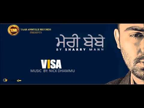 VISA | OFFICIAL AUDIO TRACK | MERE BEBE | SHARRY MAAN (2015)