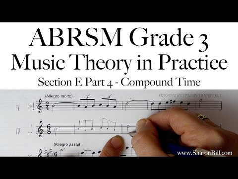 ABRSM Grade 3 Music Theory Section E Part 4 Compound Time With Sharon Bill